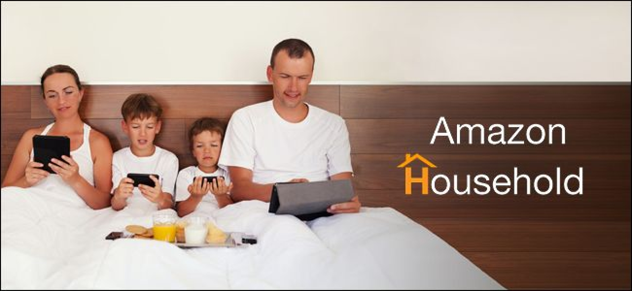 So richten Sie Amazon Household ein und teilen erstklassige Vorteile, gekaufte Inhalte und mehr