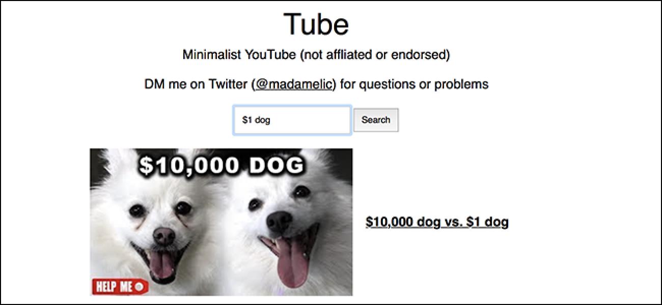Tube ist YouTube ohne Aufmerksamkeit und stiehlt Unordnung