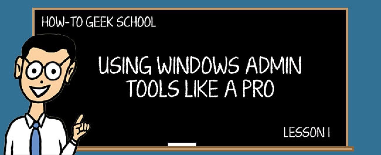 Windows Admin: Grundlegendes zu Windows-Verwaltungstools