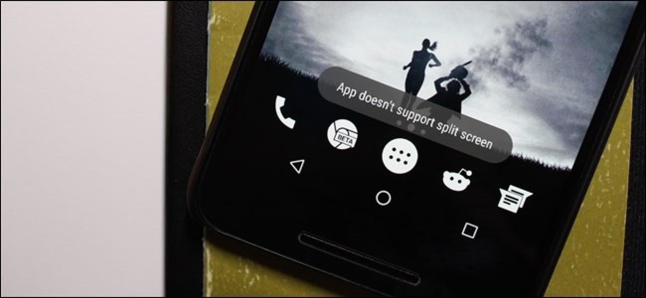 So aktivieren Sie den geteilten Bildschirm für jede App in Android Nougat