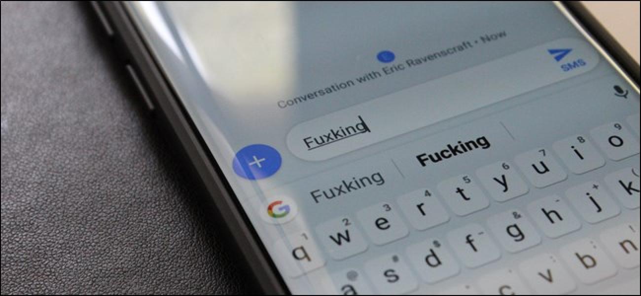 So verhindern Sie, dass die Android-Tastatur Ihre Nachrichten zensiert