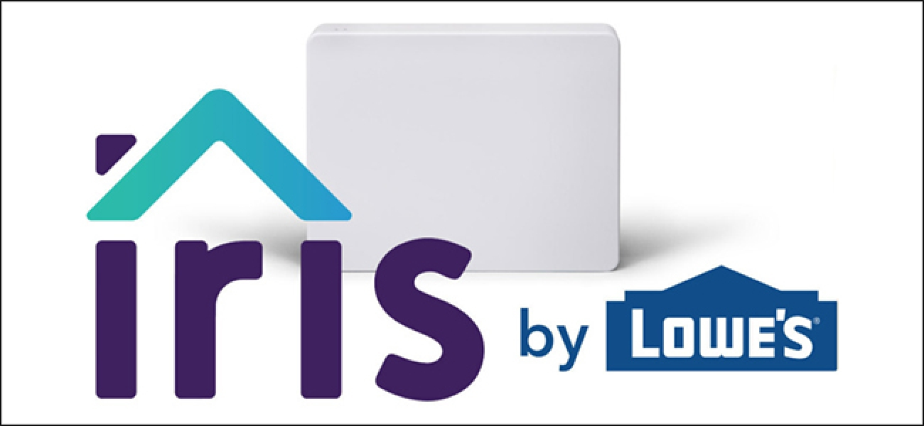Lowe's wirft seine Iris Smarthome-Plattform ab