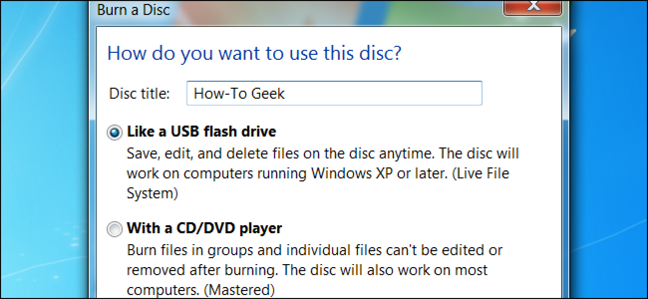 Live-Dateisystem vs. Mastered Disc-Formate in Windows