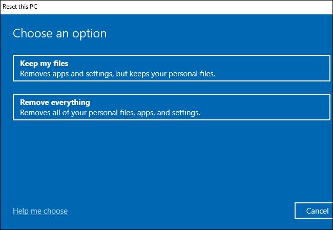 Auswählen, ob Dateien beim Zurücksetzen von Windows 10 beibehalten oder entfernt werden sollen.