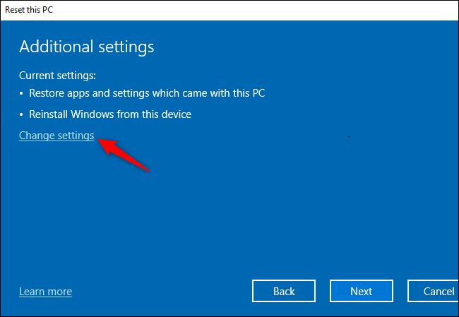 """Das """"Einstellungen ändern"""" Schaltfläche zum Ändern zusätzlicher Einstellungen beim Zurücksetzen von Windows 10."""