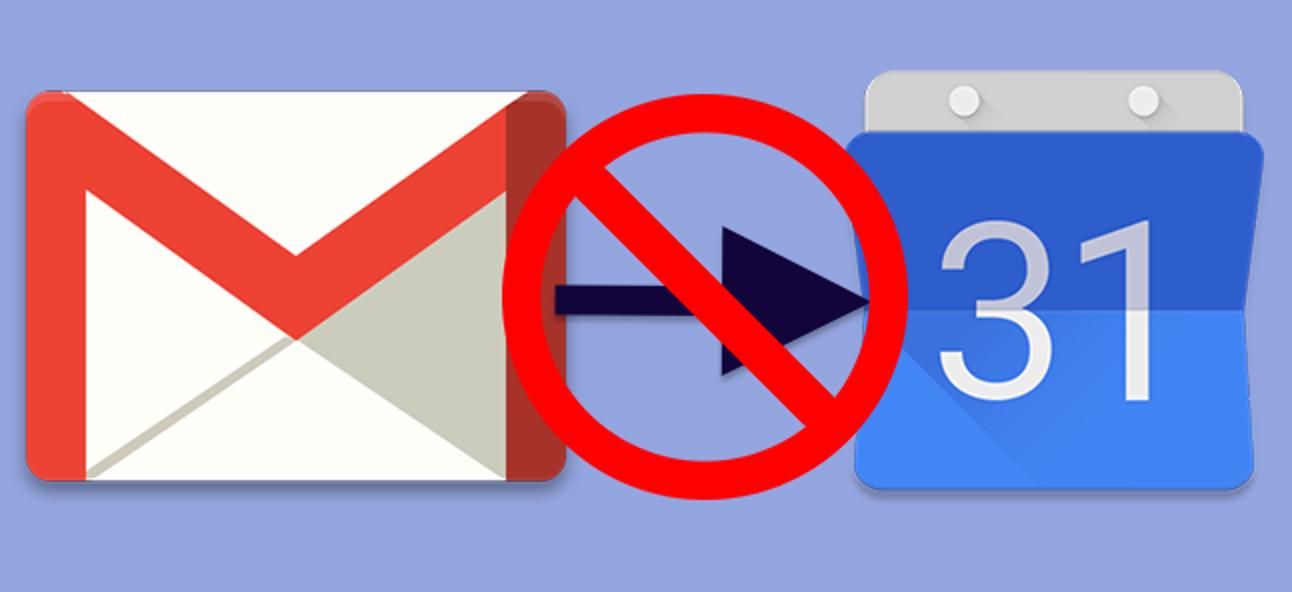 So verhindern Sie, dass Google Mail Ereignisse zu Google Kalender hinzufügt