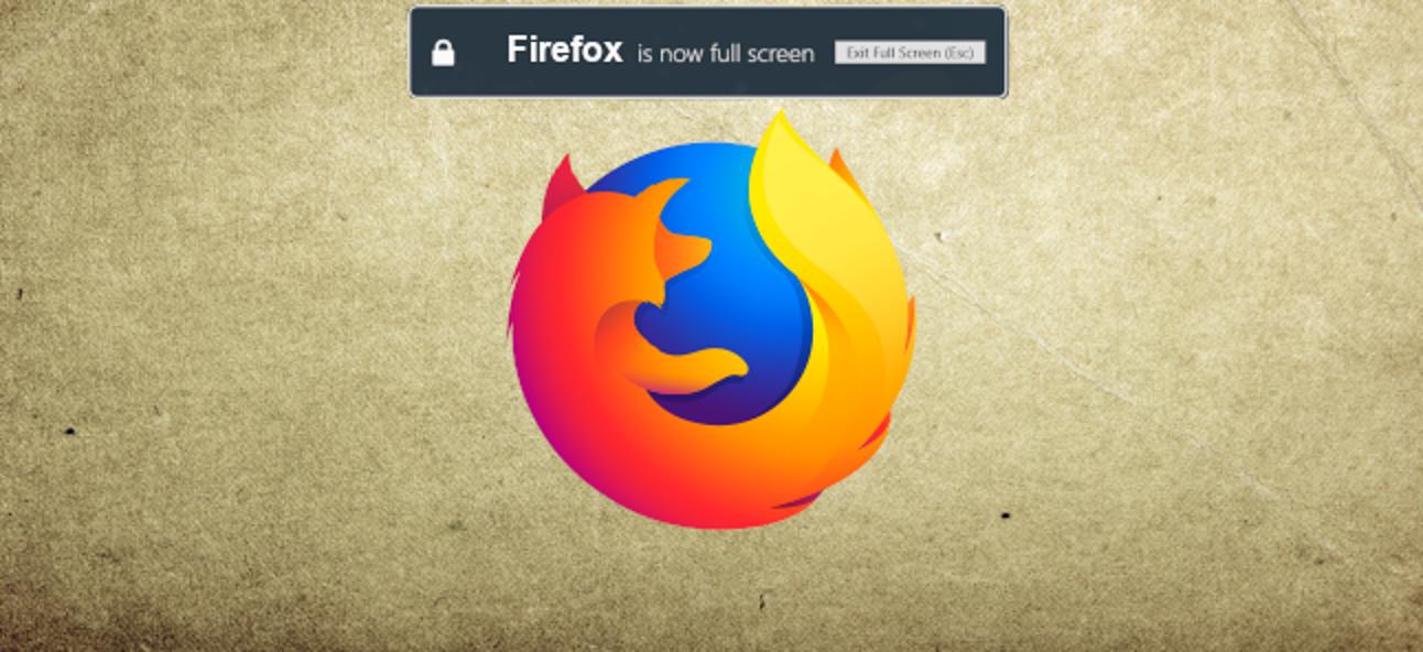 So deaktivieren Sie die Vollbild-Warnmeldung von Firefox