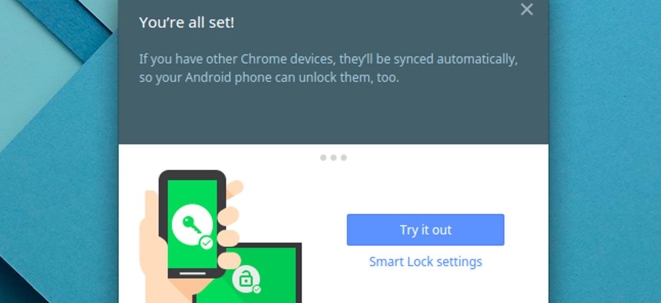 Verwenden Sie Smart Lock, um Ihr Chromebook automatisch mit Ihrem Android-Telefon zu entsperren