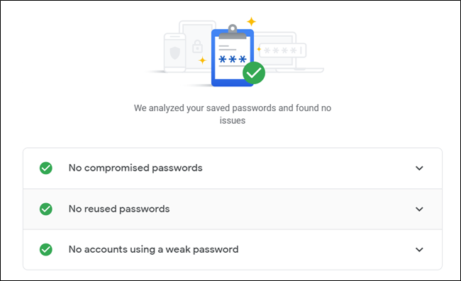 Vorausgesetzt, keines Ihrer Passwörter ist kompromittiert, wiederverwendet oder schwach, werden alle grünen Schecks angezeigt.