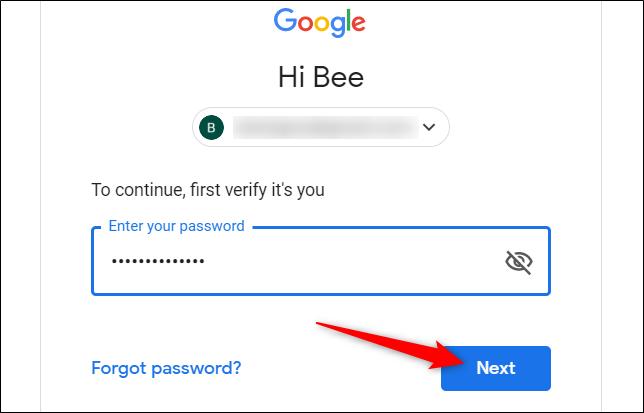 """Geben Sie Ihr Passwort ein, um zu überprüfen, ob Sie es tatsächlich sind, und klicken Sie dann auf """"Nächster."""""""