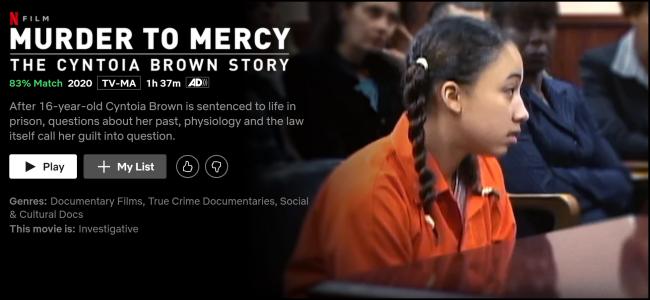 """Das """"Mord an der Barmherzigkeit: Die Cyntoia Brown-Geschichte"""" Seite auf Netflix ansehen."""