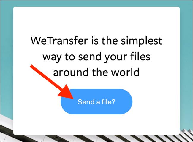 """Zapfhahn """"Sende eine Datei?"""" auf der WeTransfer-Website."""