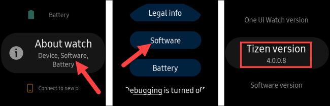 """Wählen """"Die Einstellungen,""""""""Über Watch,"""" """"Software"""" und dann auswählen """"Tizen-Version."""""""