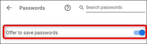 Aktivieren Sie die Option Angebot zum Speichern von Passwörtern in den Einstellungen
