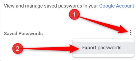 Klicken Sie auf das Menü mit den drei Punkten und dann auf Kennwörter exportieren