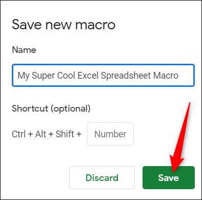 Geben Sie einen Namen für Ihr Makro ein und klicken Sie auf Speichern
