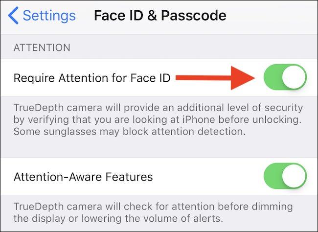 """Schalten Sie den Schalter Aufmerksamkeit für Gesichts-ID erforderlich auf """"aus"""" Position."""
