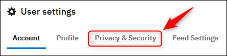 """Reddits Benutzereinstellungen mit dem """"Privatsphäre und Sicherheit"""" Registerkarte hervorgehoben."""