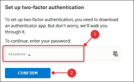 Das Passwortfeld und die Schaltfläche Bestätigen.