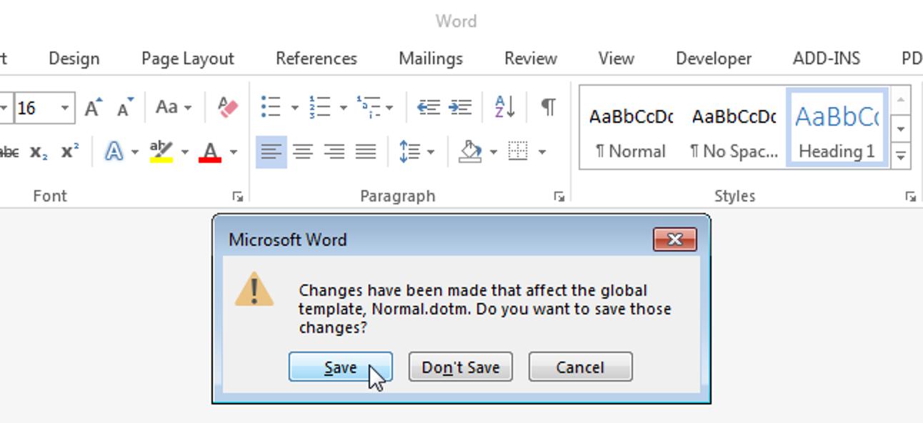 So werden Sie benachrichtigt, wenn Word Änderungen an der normalen Vorlage speichern möchte