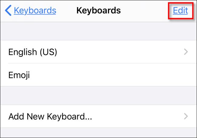 Tippen Sie in den Einstellungen auf dem iPhone in Tastaturen auf Bearbeiten