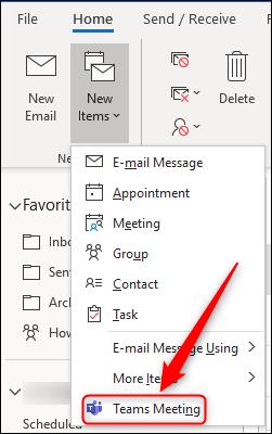 "Das ""Teamtreffen"" Option in Outlooks ""Neue Dinge"" Speisekarte."