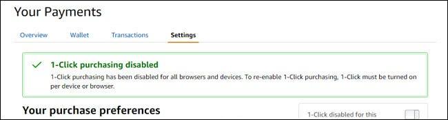 Eine Bestätigungsnachricht, die anzeigt, dass 1-Click-Kauf deaktiviert wurde.