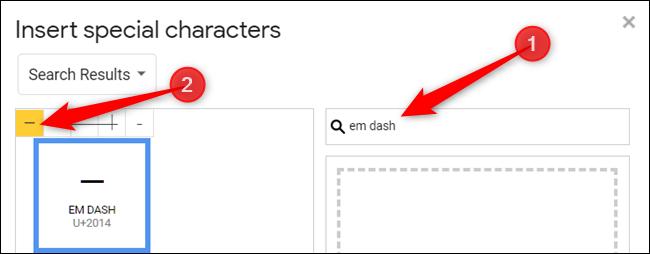 Geben Sie einen Bindestrich in die Suchleiste ein und klicken Sie dann auf das Zeichen, um es in Ihr Dokument einzufügen.