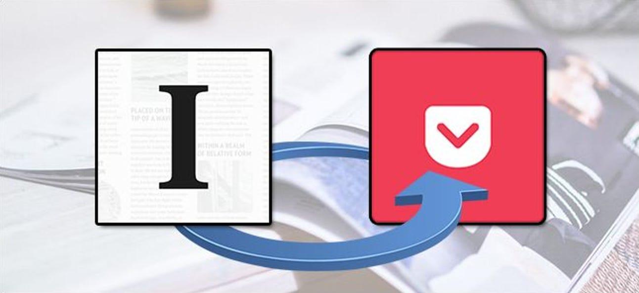So importieren Sie Artikel zwischen Pocket und Instapaper