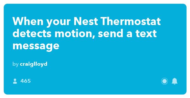 IFTTT-Rezept: Wenn Ihr Nest Thermostat eine Bewegung erkennt, senden Sie eine SMS, um Nest-Thermostat mit SMS zu verbinden