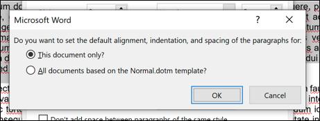 """Wählen Sie aus, ob die Änderungen auf Ihr aktuelles Dokument oder auf alle zukünftigen Dokumente angewendet werden sollen, und klicken Sie dann auf """"OK"""" speichern."""