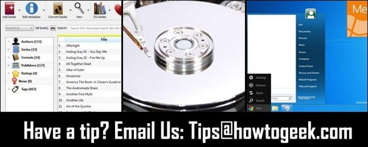 Führen Sie den Content-Server von Calibre über die Befehlszeile aus, bewerten Sie HDDs auf dem Billigen und optimieren Sie das Windows 8-Menü