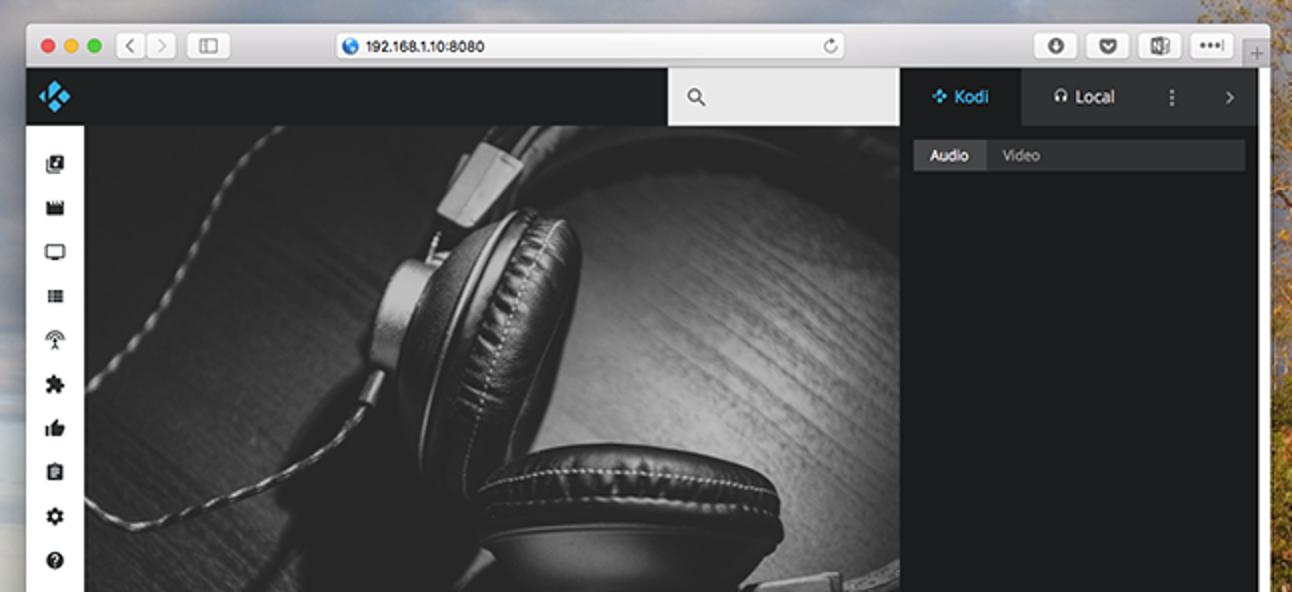 So verwenden Sie das Webinterface von Kodi zur Steuerung Ihres Heimkino-PCs (oder zum Streamen von Musik)