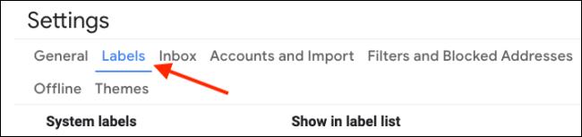 Gehen Sie in den Gmail-Einstellungen zum Abschnitt Labels